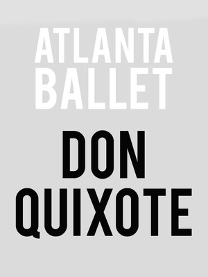 Atlanta Ballet - Don Quixote at Cobb Energy Performing Arts Centre