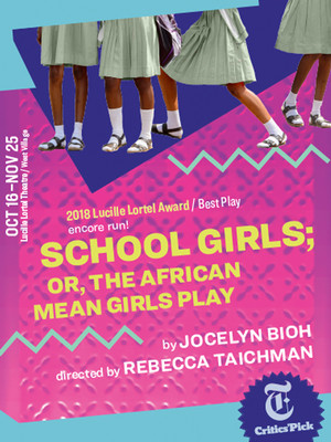 Schoolgirls; or, The African Mean Girls Play Poster