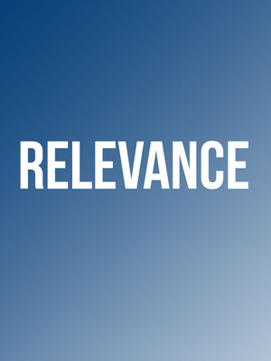 Relevance at Lucille Lortel Theater