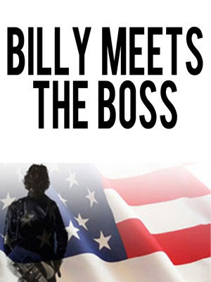 Billy Meets The Boss, NYCB Theatre at Westbury, New York