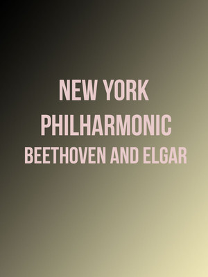 New York Philharmonic - Beethoven and Elgar Poster