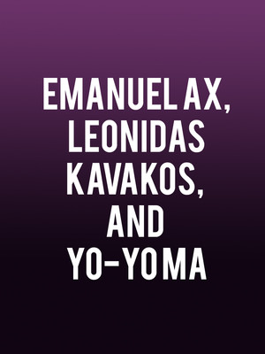 Emanuel Ax, Leonidas Kavakos, and Yo-Yo Ma at Isaac Stern Auditorium