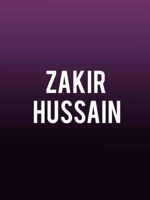 Zakir Hussain, Moore Theatre, Seattle