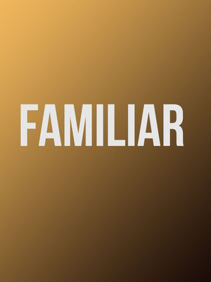 Familiar at Mcguire Proscenium Stage