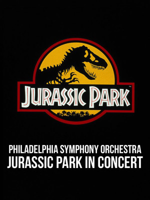 Philadelphia Symphony Orchestra - Jurassic Park in Concert at Mann Center For The Performing Arts