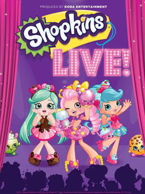 Shopkins Live, Orpheum Theater, Sioux City
