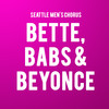 Seattle Mens Chorus Bette Babs and Beyonce, McCaw Hall, Seattle