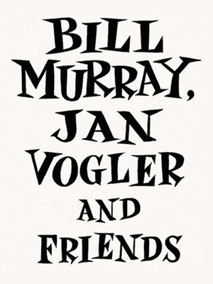 Bill Murray, Jan Vogler and Friends Poster