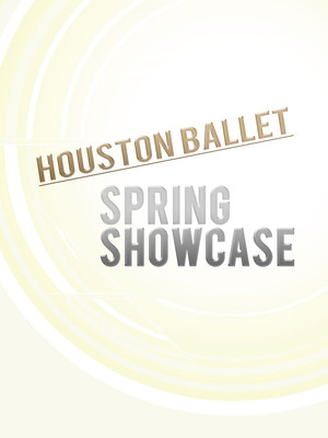Houston Ballet: Spring Showcase Poster
