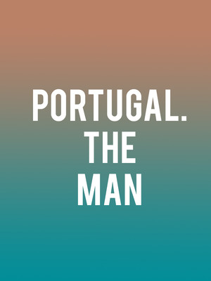 Portugal. The Man at Plaza Theatre
