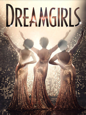 Dreamgirls at Venue To Be Announced