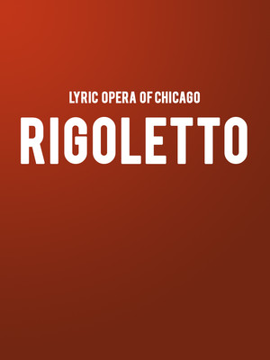 Lyric Opera Rigoletto, Civic Opera House, Chicago