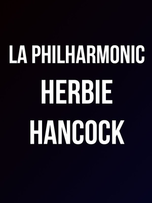 Los Angeles Philharmonic - Herbie Hancock Poster