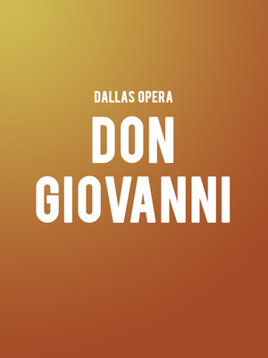 Dallas Opera - Don Giovanni Poster