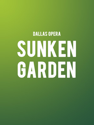 Dallas Opera Sunken Garden, Winspear Opera House, Dallas