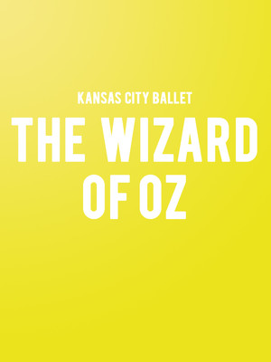 Kansas City Ballet - Wizard of Oz Poster
