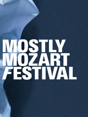 Mostly Mozart Festival Orchestra at David Geffen Hall at Lincoln Center