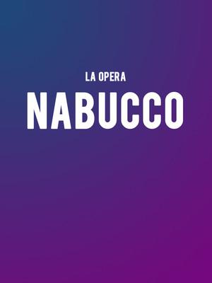 LA Opera - Nabucco at Dorothy Chandler Pavilion