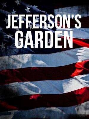 Jefferson's Garden Poster