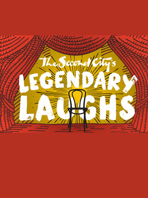 Second City's Legendary Laughs Poster