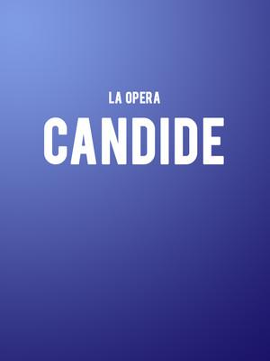 La Opera - Candide at Dorothy Chandler Pavilion