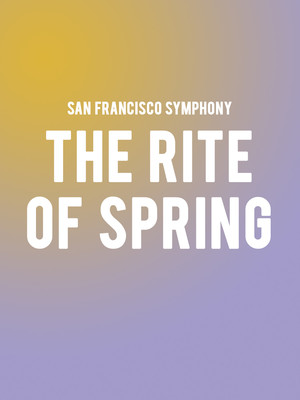 San Francisco Symphony - The Rite of Spring Poster