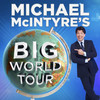 Michael McIntyre, Winter Garden Theatre, Toronto