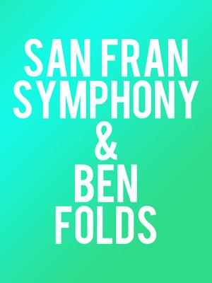 San Francisco Symphony - Ben Folds Poster