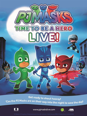 PJ Masks Live! Time To Be A Hero Poster