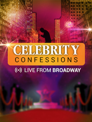 Celebrity Confessions: Live from Broadway Poster