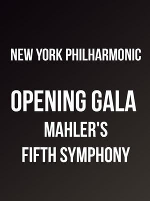 New York Philharmonic - Opening Gala Mahler's Fifth Symphony Poster