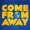 Come From Away, Mortensen Hall Bushnell Theatre, Hartford