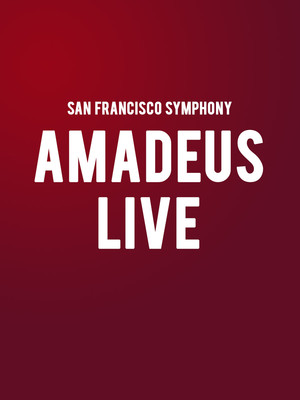 San Francisco Symphony - Amadeus: Film With Live Orchestra at Davies Symphony Hall