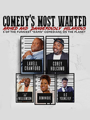 Comedy's Most Wanted at Orpheum Theater