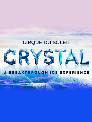 Cirque Du Soleil - Crystal at Baton Rouge River Center Arena