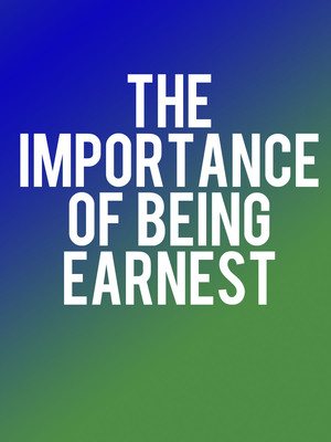 The Importance of Being Earnest, Old Globe Theater, San Diego