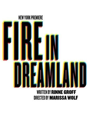 Fire in Dreamland Poster