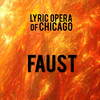 Lyric Opera Faust, Civic Opera House, Chicago