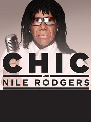 Chic feat. Nile Rodgers Poster