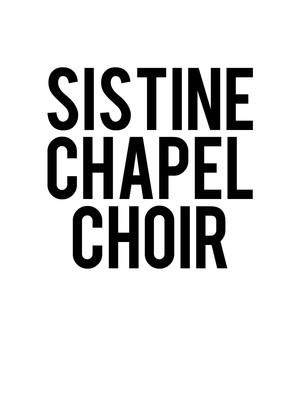 Sistine Chapel Choir Poster
