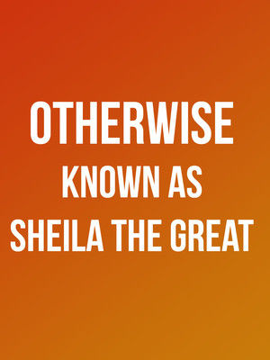 Otherwise Known as Sheila the Great Poster
