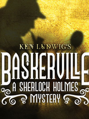 Baskerville, A Sherlock Holmes Mystery at Walnut Street Independance Studio 3