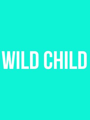 Wild Child, The Queen, Wilmington