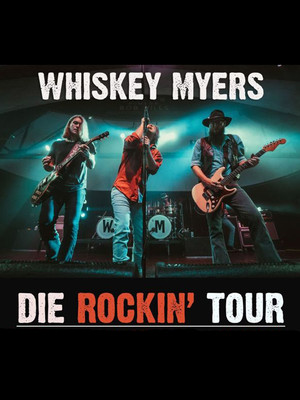Whiskey Myers at La Hacienda Event Center