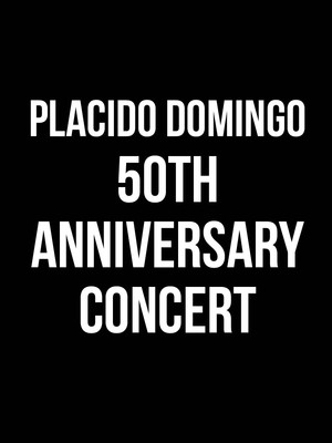 Placido Domingo 50th Anniversary Concert Poster