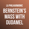 Los Angeles Philharmonic Bernsteins Mass with Dudamel, Walt Disney Concert Hall, Los Angeles