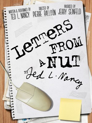 Letters from a Nut, Audrey Skirball Kenis Theater, Los Angeles