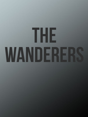 The Wanderers at Sheryl and Harvey White Theatre