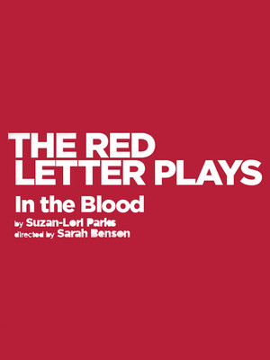 The Red Letter Plays: In the Blood Poster