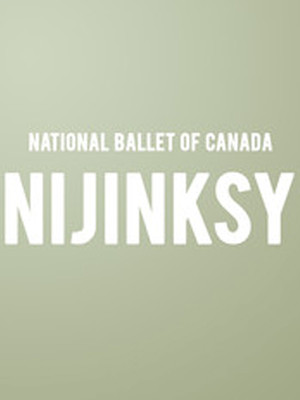 National Ballet of Canada - Nijinsky Poster